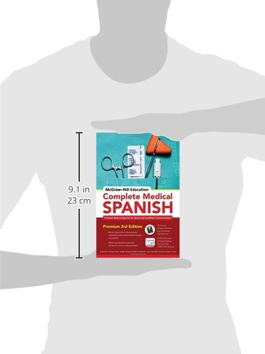 McGraw-Hill Education Complete Medical Spanish: Practical Medical Spanish for Quick and Confident Communication