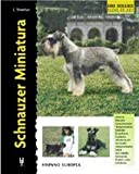 Schnauzer Miniatura (Excellence) de Lee Sheehan (jun 2012) Tapa dura