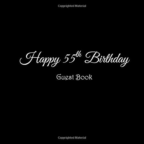 Happy 55th Birthday Guest Book 55 Year Old Party Gifts