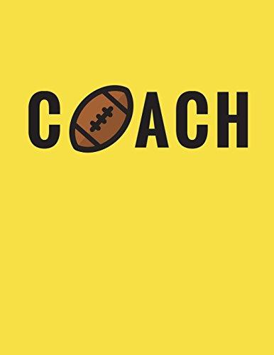 Coach: Football Coach Composition Notebook Appreciation Gift: Volume 3 (Coach Gifts) por Star Power Publishing