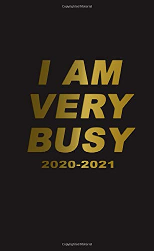 I Am Very Busy 2020-2021: Two-Year Monthly Pocket Planner with Phone Book, Password Log and Notebook. Pretty 24 Months Agenda, Diary, Calendar and Organizer. (Pocket-kalender Beste)
