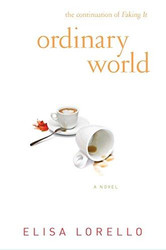 Ordinary World (Faking It Series)