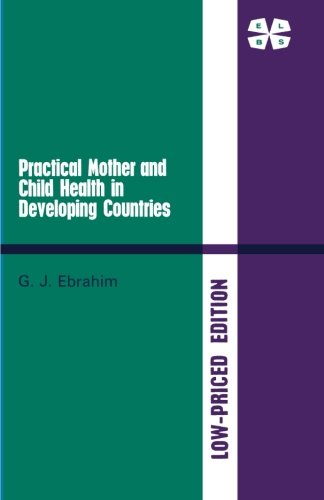 Practical Mother and Child Health in Developing Countries