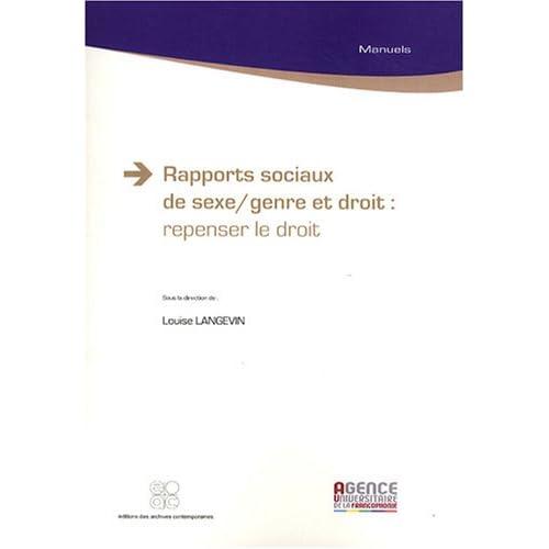 Rapports sociaux de sexe/genre et droit : repenser le droit