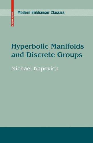 Hyperbolic Manifolds and Discrete Groups (Modern Birkhäuser Classics)