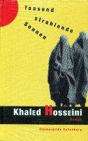 Buchseite und Rezensionen zu 'Tausend strahlende Sonnen' von Khaled Hosseini