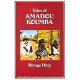 Tales of Amadou Koumba (Longman African classics)