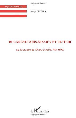 Bucarest-Paris-Niamey et retour