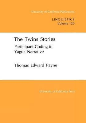 [The Twins Stories: Participant Coding in Yapuga Narrative] (By: Thomas E. Payne) [published: February, 1993]