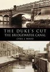 The Dukes Cut: The Bridgewater Canal