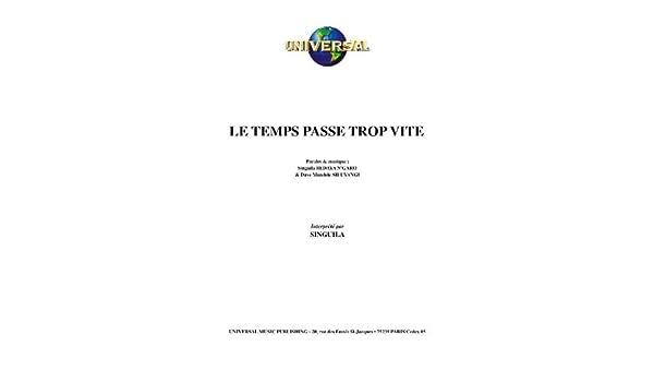 TÉLÉCHARGER SINGUILA LE TEMPS PASSE TROP VITE