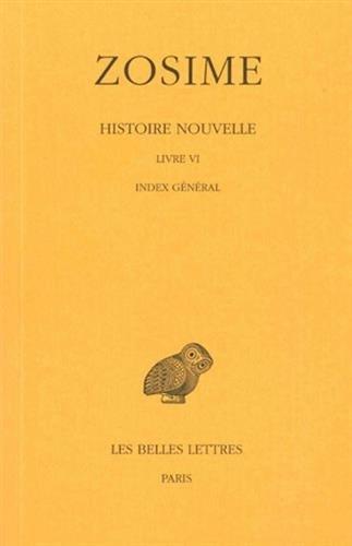 Histoire nouvelle. Livre VI et index