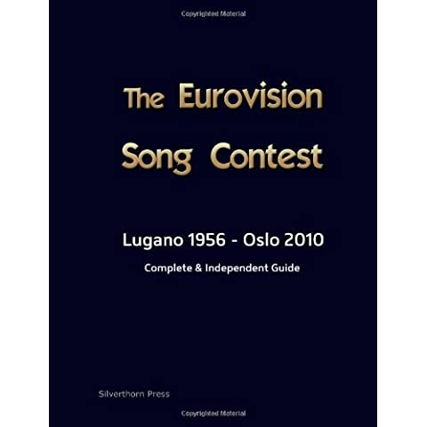 The Complete  & Independent Guide to the Eurovision Song Contest 2010