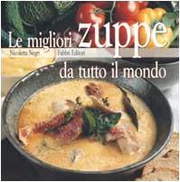 Le migliori zuppe da tutto il mondo