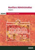 Temari 1 Auxiliars Administratius Corporacions Locals de Catalunya por Obra colectiva