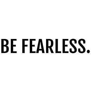 Crafte Life Be Fearless Inspirational Decal | Wall Stickers Motivational Quote for Home or Office | 21 x 4 inch Wall Quotes | Ready to Peel and Stick Quotes Wall Decor | Inspirational Wall Decals