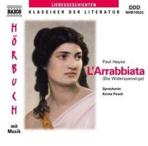 L' Arrabbiata. CD. Die Widerspenstige