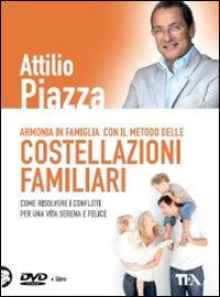 Armonia in famiglia con il metodo delle costellazioni familiari. DVD. Con libro