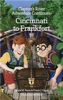 Clayton's River Adventure Continues: Cincinnati to Frankfort by Linda M Penn (2015-11-18)