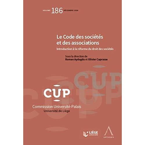 Le Code des sociétés et des associations. Introduction à la réforme du droit des sociétés