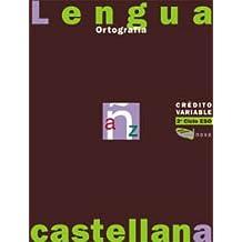 Crédito variable. Ortografía ESO. Libro del alumno (Materials Educatius - Eso - Lengua Castellana)