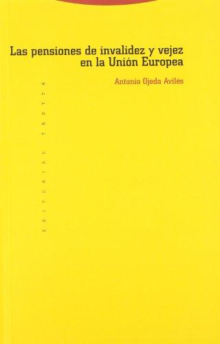 Las Pensiones De Invalidez Y Vejez En La Unión Europea (Coleccion Estructuras y Procesos) por Antonio Ojeda Aviles