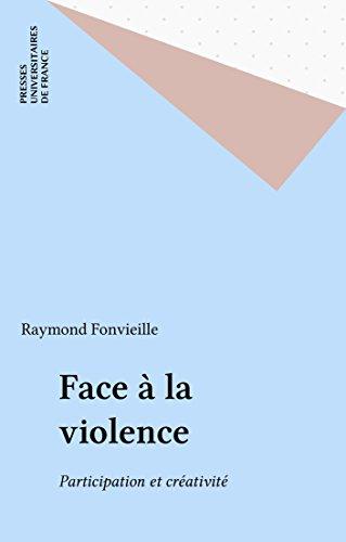 Face à la violence: Participation et créativité