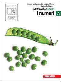 Matematica.verde. Vol. A. Verde: I numeri. Per le Scuole superiori. Con espansione online