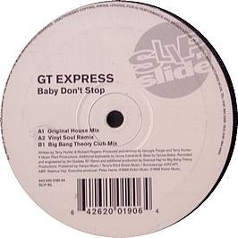 GT EXPRESS / BABY DON'T STOP Dbl Slip