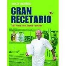 Gran Recetario: 2.001 recetas sanas, baratas y sencillas