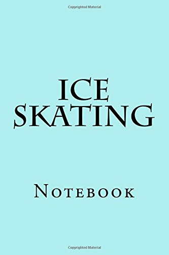 Ice Skating: Notebook por Wild Pages Press