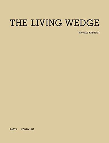 Michael Krebber. The Living Wedge. 2 Vols. Part I (Bildband): Ausst.Kat. Museo de Arte Contemporanea Serralves, Porto 2016