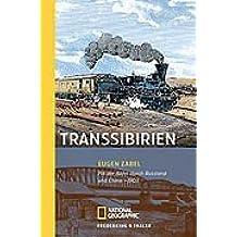 Transsibirien: Mit der Bahn durch Russland und China 1903