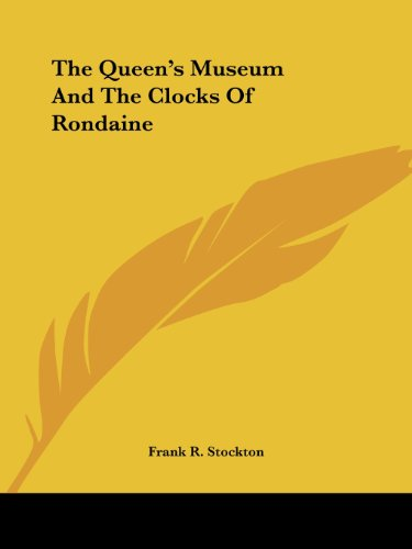 The Queen's Museum and the Clocks of Rondaine Cover Image