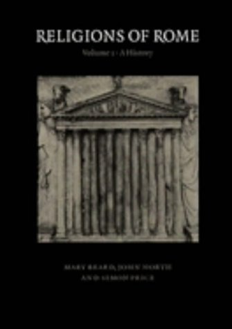 Religions of Rome: Volume 1, A History. by Beard, Mary, North, John, Price, Simon New Edition (1998)