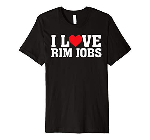 I Love Rim Jobs - Heart - Funny Anal Ass Eat Lick Blue Rim
