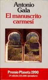 El manucristo carmesi (Colección Autores españoles e hispanoamericanos) por Antonio Gala