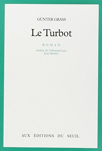 Le Turbot par  Günter Grass