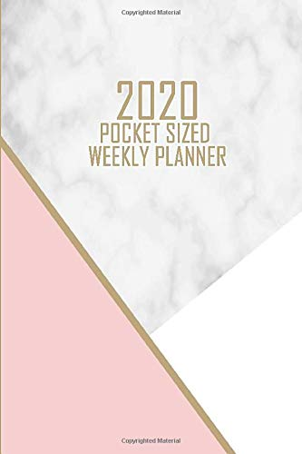 2020 Pocket Sized Weekly Planner: Elegant Pink Gold Marble | Daily Weekly Monthly View | Trendy Pretty Clean Simple Calendar Organizer | 4x6 in 110 ... (8x10 12 Month Simple - School Spirit Kostüm
