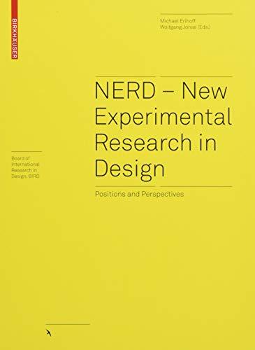 NERD – New Experimental Research in Design (Board of International Research in Design)
