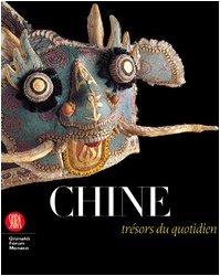 Chine, trésors du quotidien : Hommage à François