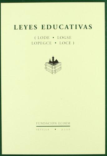 Leyes educativas - lode, logse, lopegce y ley de calidad