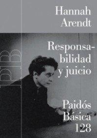 Responsabilidad y juicio (Básica) por Hannah Arendt