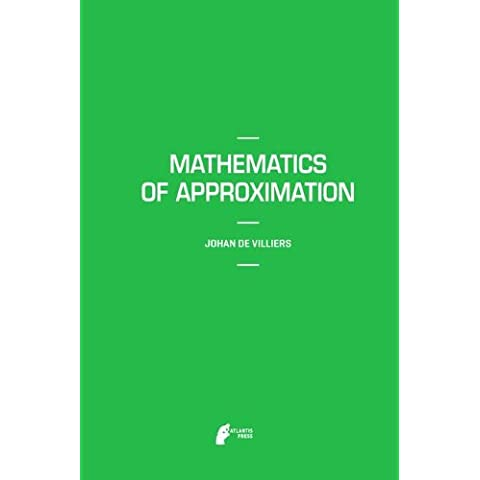 Mathematics of Approximation (Mathematics Textbooks for Science and Engineering)