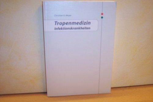 Tropenmedizin Infektionskrankheiten