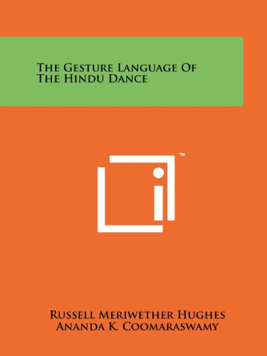 The Gesture Language of the Hindu Dance por Russell Meriwether Hughes