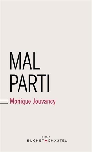 Mal parti par From Buchet-Chastel
