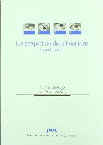 Las perspectivas de la psiquiatría por Paul R. McHugh