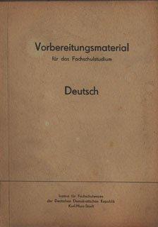Vorbereitungsmaterial für das Fachschulstudium Deutsch