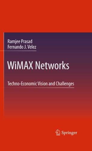 WiMAX Networks: Techno-Economic Vision and Challenges (English Edition) PDF Books